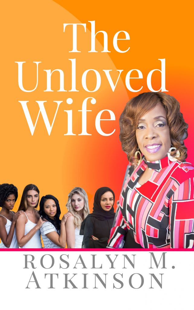 Rosalyn Atkinson- The Unloved Wife